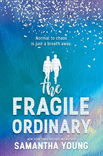 The Fragile Ordinary por [Young, Samantha]