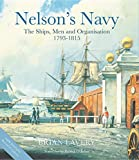 Nelson's Navy: The Ships, Men and