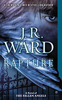 Rapture: A Novel of the Fallen Angels by [Ward, J.R.]