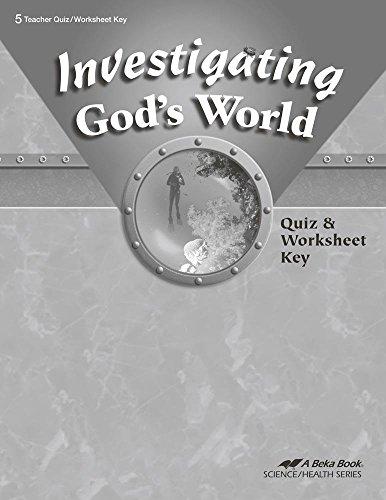 Quiz Key - Investigating God's World Quizzes and Worksheets Key 5 Teacher Quiz/worksheet Key