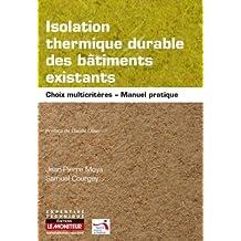 Isolation Thermique Durable des Bâtiments Existants: Choix