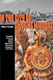 img - for In the City of Smoking Mirrors (Camino del Sol) by Albino Carrillo (2004-02-01) book / textbook / text book