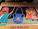 The Story of Hanukkah, Amy Ehrlich, 0803706154