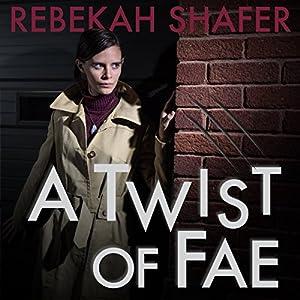 A Twist of Fae Audiobook