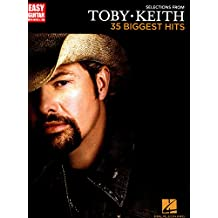 Selections from Toby Keith - 35 Biggest Hits Songbook: Easy Guitar with Notes & Tab