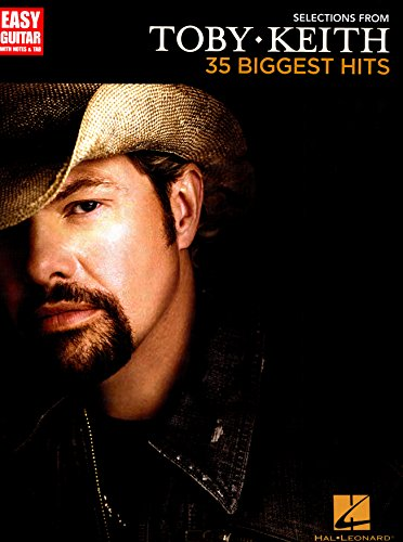 selections from toby keith 35 biggest hits songbook easy guitar