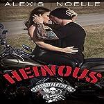 Heinous   Alexis Noelle