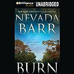 Burn: An Anna Pigeon Mystery, Book 16 | Nevada Barr