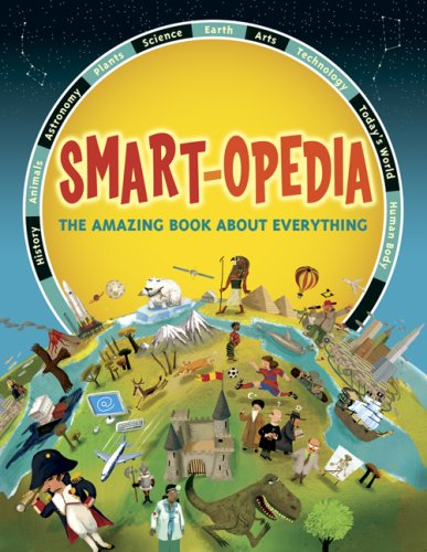Download Smart-opedia: The Amazing Book About Everything PDF