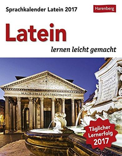 Sprachkalender Latein - Kalender 2017: Latein lernen leicht gemacht