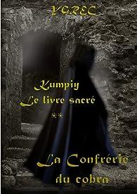 Kumpiy, le livre sacré - La Confrérie du cobra par  Ygrec
