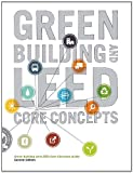Green Building and LEED Core Concepts 9780132915090