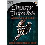 Crusty Demons / Decades of Dirt