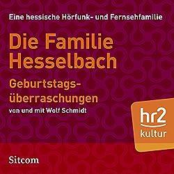 Geburtstagsüberraschungen (Die Hesselbachs 1.6)
