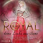 Eine Liebe aus Samt (Royal 6) | Valentina Fast