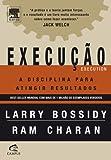 capa de Execução. A Disciplina Para Atingir Resultados