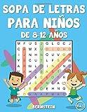 Sopa de letras para niños de 8-12 años: 200 Sopa de letras - Divertidos pasatiempos para niños - Con soluciones y letras grandes