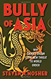 Bully of Asia: Why China's Dream is the New Threat to World Order