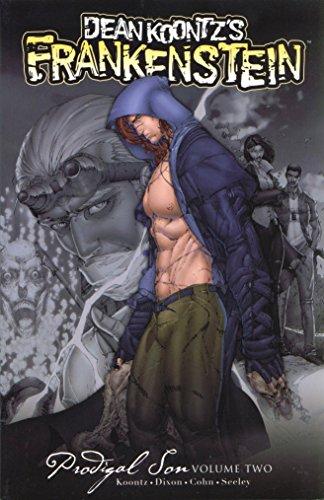 Dean Koontz' Frankenstein: Prodigal Son Volume 2 (Dean Koontz's Frankenstein)