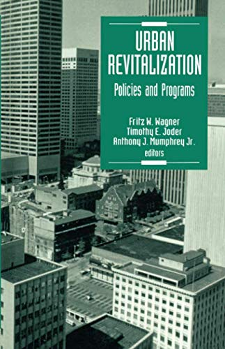 Urban Revitalization: Policies and Programs (NULL)