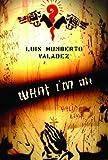 What I'm On, Luis Humberto Valadez, 0816527407