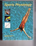 Sports Physiology, Bowers, Richard W. and Fox, Edward L., 0697130088