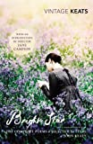 Bright Star: The Complete Poems and Selected Letters (Vintage Classics)