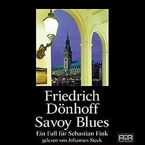 Savoy Blues. Ein Fall für Sebastian Fink Hörbuch