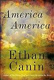 America America, Ethan Canin, 0679456805