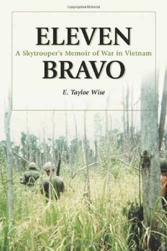 Eleven Bravo: A Skytroopers Memoir of War in Vietnam