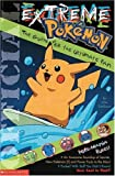 Extreme Pokemon, Michael Teitelbaum, 0439194016