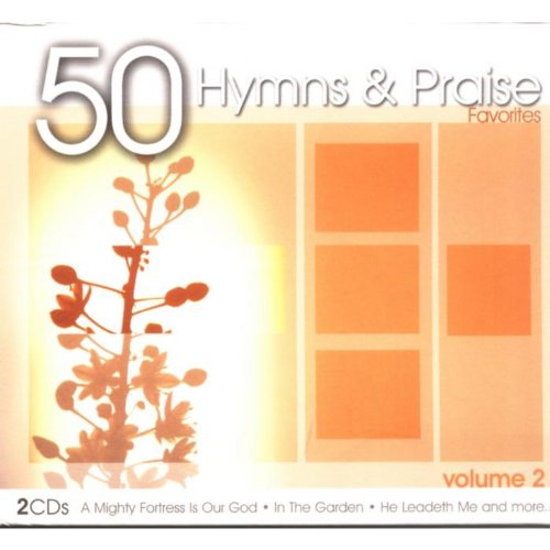 50 Hymns And Praise Favorites ...