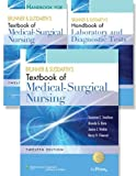 Brunner and Suddarth's Textbook and Handbook of Medical-Surgical Nursing, 12e North American Edition (2-Volume); and Brunner and Suddarth's Handbook of Laboratory and Diagnostic Tests Package, Smeltzer, 1451102585