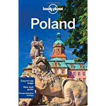 Lonely Planet Poland: Special section on hiking in the Tatra Mountain (Travel Guide) by Lonely Planet, Baker, Di Duca, Richards (2012) Paperback
