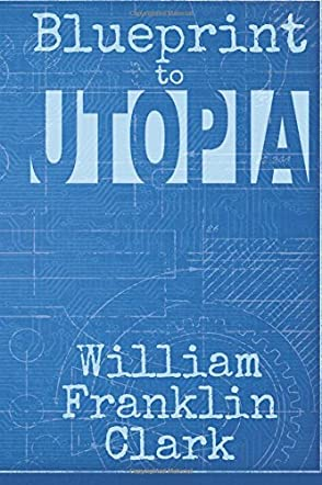 Blueprint to Utopia