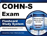 COHN-S Exam Flashcard Study System: COHN-S Test Practice Questions & Review for the Certified Occupational Health Nurse Specialist Exam