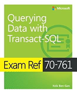 Beginner sql programming using microsoft sql server kalman toth exam ref 70 761 querying data with transact sql fandeluxe Image collections