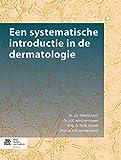 Een Systematische Introductie in de Dermatologie, Sillevis Smitt, J. H., 9036808626