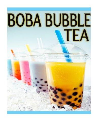 Boba Bubble Tea: The Ultimate Recipe Guide