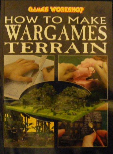 Games Workshop How to Make Wargames Terrain Book