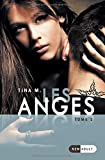 Les Anges: Tome 1