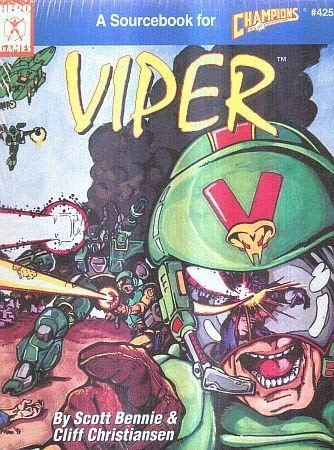 Viper: A Sourcebook for Champions (Iron Crown Enterprises Staff)