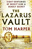 The Lazarus Vault, Tom Harper, 009954783X