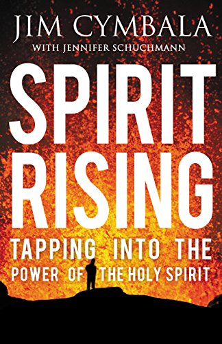 Spirit Rising: Tapping into the Power of the Holy Spirit cover