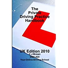 The Private Driving Practice Handbook: Uk Edition