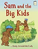 Sam and the Big Kids (I Like to Read Books)