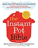 img - for The Instant Pot Bible: More than 350 Recipes and Strategies: The Only Book You Need for Every Model of Instant Pot book / textbook / text book