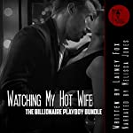 Her Husband Watches: The Billionaire Playboy Three Book Bundle | Lainey Fox