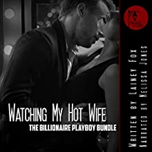 Her Husband Watches: The Billionaire Playboy Three Book Bundle | Livre audio Auteur(s) : Lainey Fox Narrateur(s) : Melissa Jones