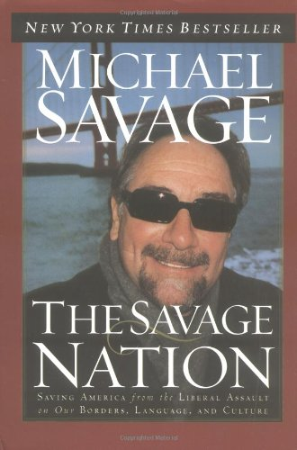 The Savage Nation by Michael Savage